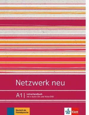 Netzwerk neu A1 : Lehrerhandbuch : Deutsch als Fremdsprache