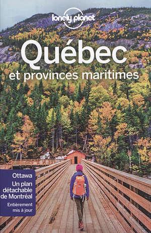 Québec : et provinces maritimes