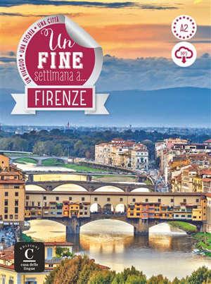 Un fine settimana ... Firenze : livre + mp3 : A2