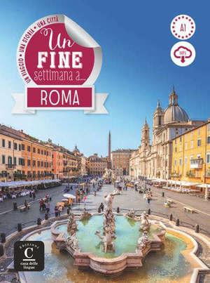 Un fine settimana a ... Roma : livre + mp3 : A1