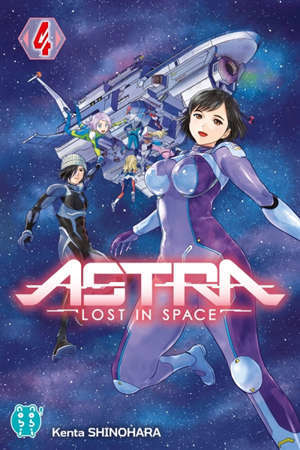 Astra : lost in space. Volume 4, Révélation
