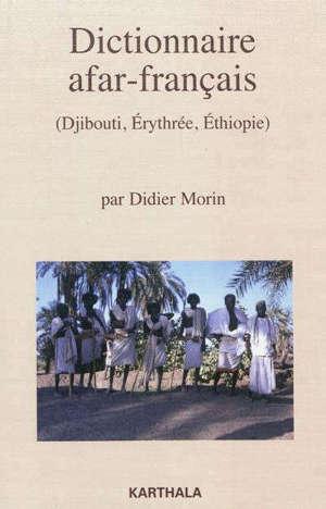 Dictionnaire afar-français : Djibouti, Erythrée, Ethiopie