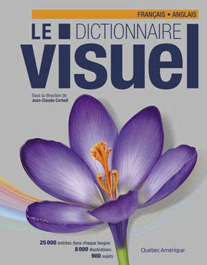 Le dictionnaire visuel  : français, anglais