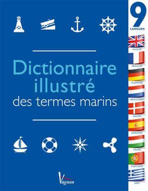 Dictionnaire illustré des termes marins en 9 langues : la référence pour toutes les sorties en mer autour du monde