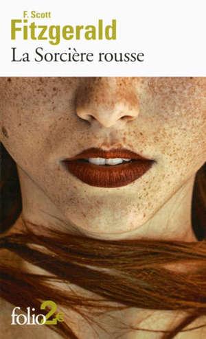 La sorcière rousse; Précédé de La coupe de cristal taillé