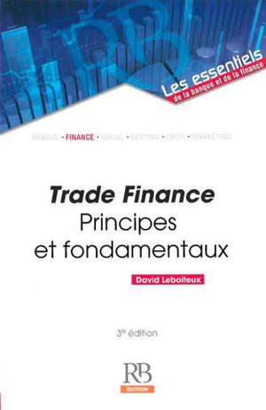 Trade finance : principes et fondamentaux