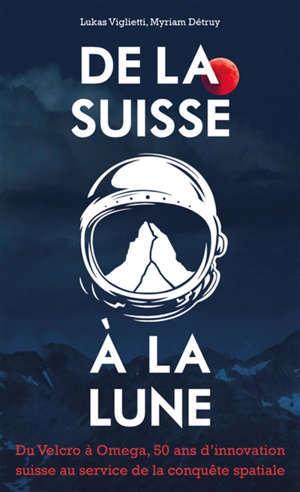 La Suisse et la Lune