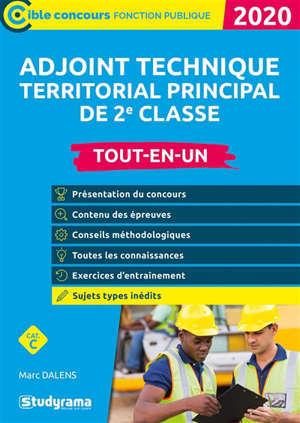 Adjoint technique territorial principal de 2e classe : catégorie C : tout-en-un, 2020