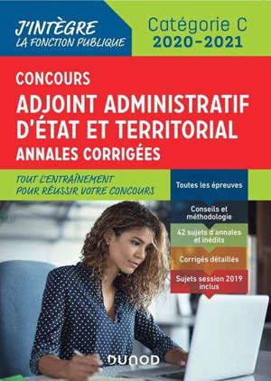 Concours adjoint administratif d'Etat et territorial : annales corrigées : catégorie C, 2020-2021