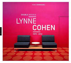 Lynne Cohen : double aveugle, 1970-2012