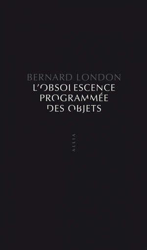 L'obsolescence programmée des objets