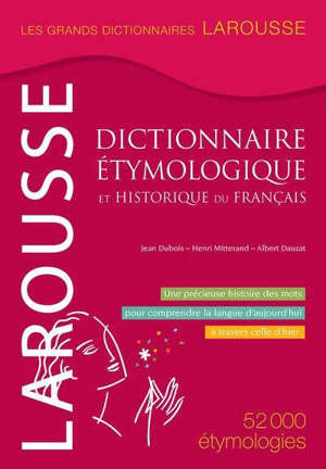 Grand dictionnaire étymologique & historique du français