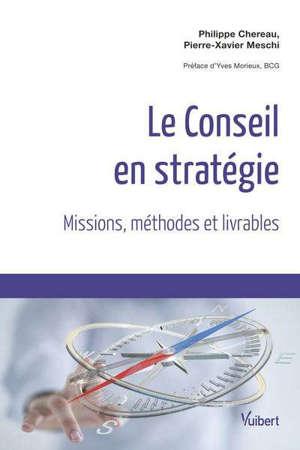 Conseil en stratégie : missions, méthodes et livrables