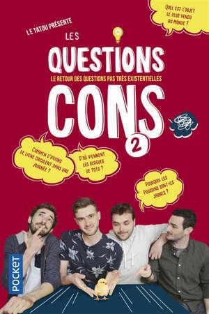 Les questions cons. Volume 2, Le retour des questions pas très existentielles
