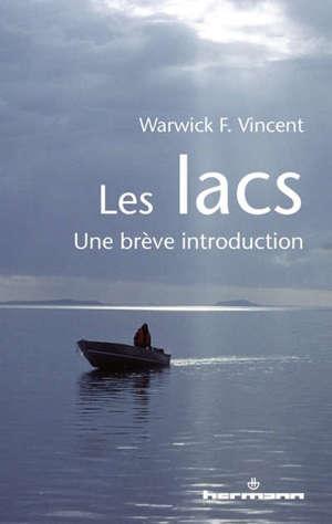 Les lacs : une brève introduction