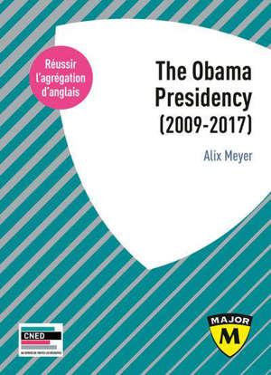La présidence de Barack Obama (2009-2017) : agrégation anglais 2020