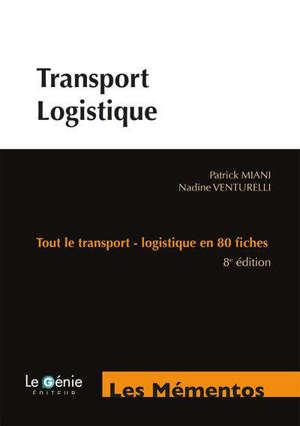 Transport-logistique : tout le transport-logistique en 80 fiches