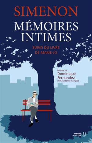 Mémoires intimes. Suivi de Livre de Marie-Jo