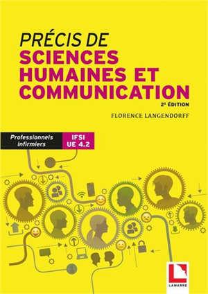 Précis de sciences humaines et communication : professionnels infirmiers, IFSI UE 4.2