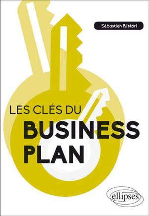 Les clés du business plan