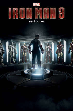 Iron Man 3 : prélude