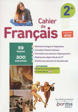 Cahier de français 2de : 59 leçons, 300 exercices : programme 2019