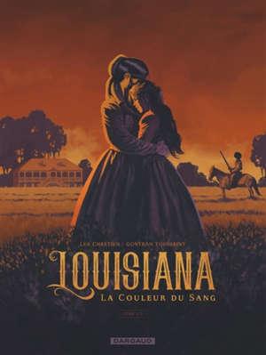 Louisiana. Volume 1, La couleur du sang