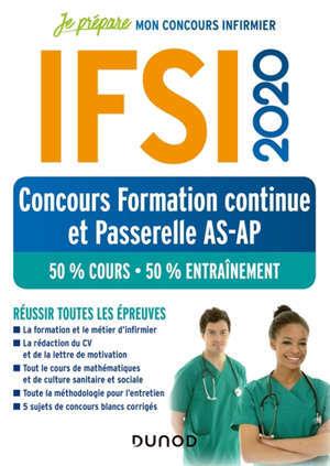 IFSI 2020 : concours formation continue et passerelle AS-AP : 50 % cours, 50% entraînement