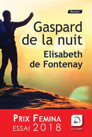 Gaspard de la nuit : autobiographie de mon frère