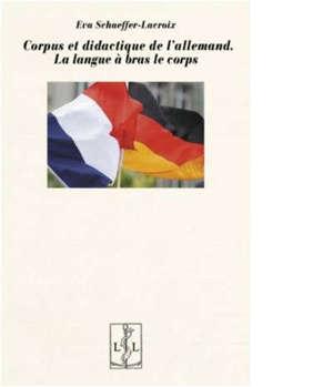 Corpus et didactique de l'allemand : la langue à bras-le-corps