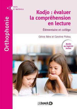 Kodjo : évaluer la compréhension en lecture : élémentaire et collège