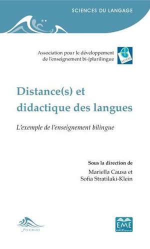 Distance(s) et didactique des langues : l'exemple de l'enseignement bilingue