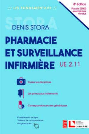 Pharmacie et surveillance infirmière : UE 2.11