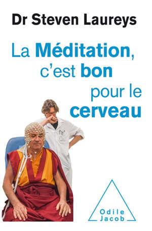 La méditation, c'est bon pour le cerveau