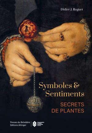 Symboles et sentiments : secrets de plantes