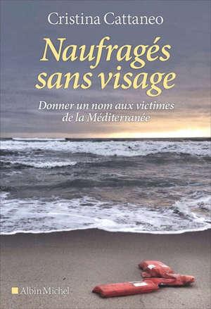 Naufragés sans visage : donner un nom aux victimes de la Méditerranée
