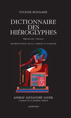Dictionnaire des hiéroglyphes : hiéroglyphes-français