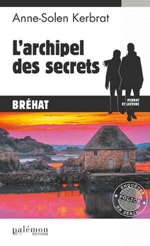 Perrot et Lefèvre, L'archipel des secrets : Bréhat