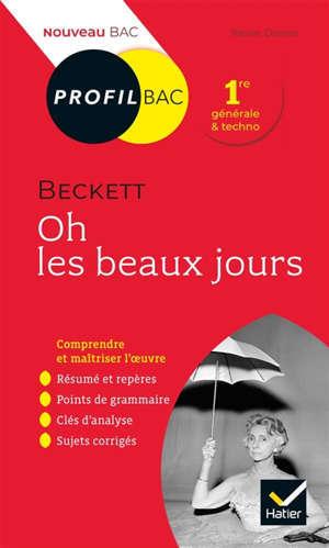 Samuel Beckett, Oh les beaux jours (1963) : 1re générale & techno : nouveau bac