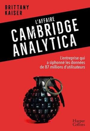 L'affaire Cambridge Analytica : l'entreprise qui a siphonné les données de 87 millions d'utilisateurs