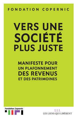 Vers une société plus juste : manifeste pour un plafonnement des revenus et des patrimoines
