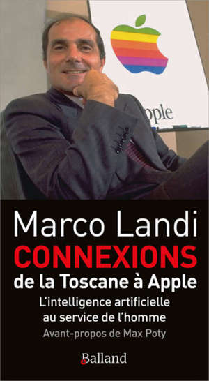 Connexions : de la Toscane à Apple : l'intelligence artificielle au service de l'homme