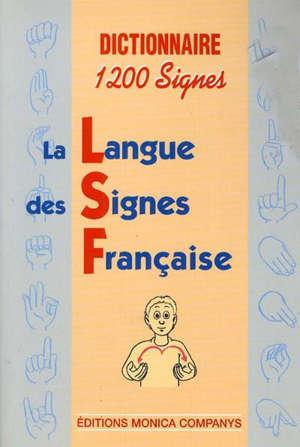 Dictionnaire 1200 signes : français LSF