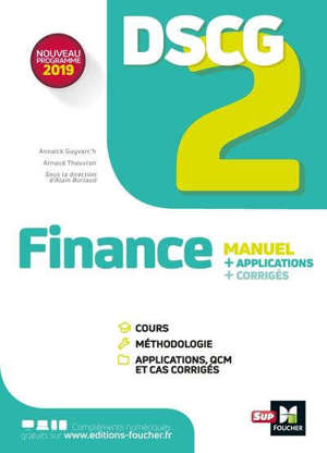 DSCG 2 finance : manuel + application + corrigés : nouveau programme 2019