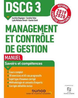 DSCG 3, management et contrôle de gestion : manuel : réforme expertise comptable 2019-2020
