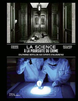 La science à la poursuite du crime : d'Alphonse Bertillon aux experts d'aujourd'hui