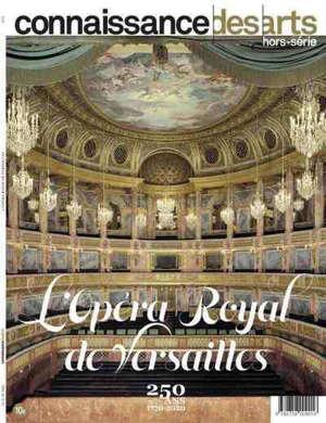 L'opéra royal de Versailles : 250 ans : 1770-2020