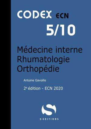 Médecine interne, rhumatologie, orthopédie : ECN 2020