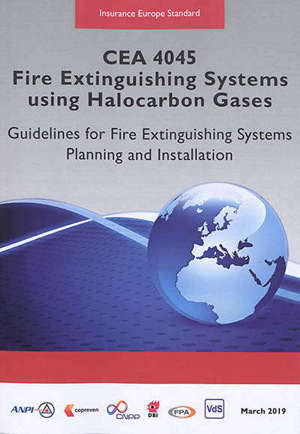 CEA 4045 : fire extinguishing systems using halocarbon gases : guidelines for fire extinguishing systems planning and installation