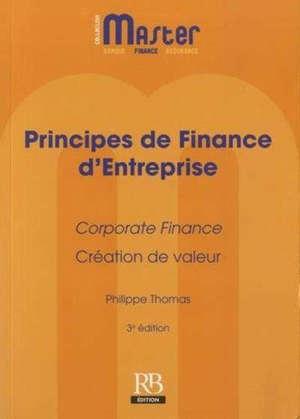 Principes de finance d'entreprise : corporate finance, création de valeur